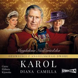 okładka Opowieści z angielskiego dworu. Tom 1. Karol, Audiobook | Magdalena Niedźwiedzka