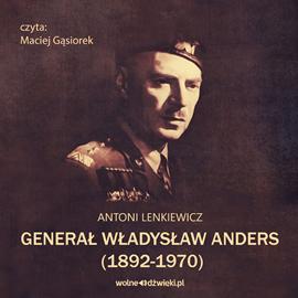 okładka Generał Władysław Anders (1892-1970)audiobook | MP3 | Lenkiewicz Antoni