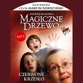 okładka Magiczne drzewo. Czerwone krzesło, Audiobook   Andrzej Maleszka