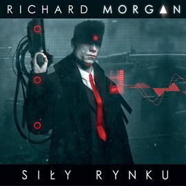 okładka Siły rynku , Audiobook | Morgan Richard