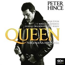 okładka Queen. Nieznana historia, Audiobook   Hince Peter