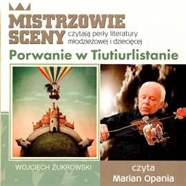okładka PORWANIE W TIUTIURLISTANIE, Audiobook | Żukrowski Wojciech