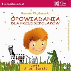 okładka Opowiadania dla przedszkolaków, Audiobook   Piątkowska Renata