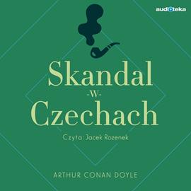 okładka Skandal w Czechach, Audiobook   Conan Doyle Arthur