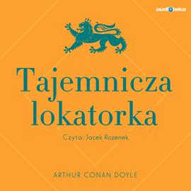 okładka Tajemnicza lokatorka, Audiobook   Conan Doyle Arthur