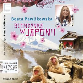 okładka Blondynka w Japonii, Audiobook | Pawlikowska Beata