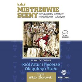 okładka Król Artur i Rycerze Okrągłego Stołu, Audiobook | Waldo Cutler U.