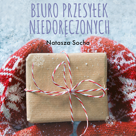 okładka Biuro przesyłek niedoręczonych, Audiobook | Socha Natasza