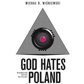 okładka God Hates Poland, Audiobook | Michał  R. Wiśniewski