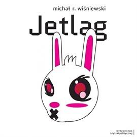 okładka Jetlag, Audiobook | Michał  R. Wiśniewski
