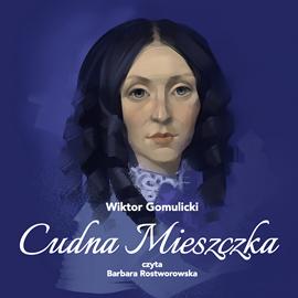 okładka Cudna mieszczka, Audiobook | Gomulicki Wiktor