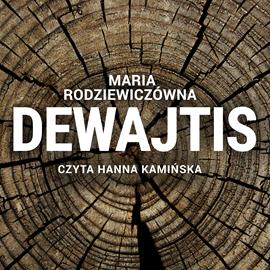 okładka Dewajtis, Audiobook | Rodziewiczówna Maria