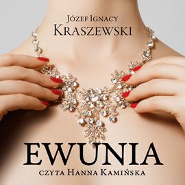 okładka Ewunia, Audiobook | Józef Ignacy Kraszewski