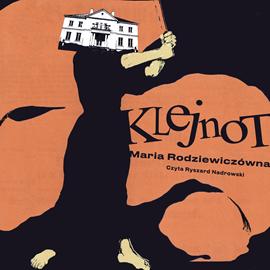 okładka Klejnot, Audiobook | Rodziewiczówna Maria