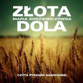 okładka Złota dola, Audiobook | Radziewiczówna Maria