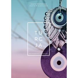 okładka Turcja. Półprzewodnik obyczajowy., Audiobook | Agata Bromberek