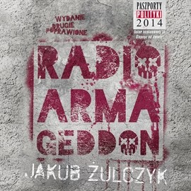 okładka Radio Armageddon, Audiobook | Żulczyk Jakub