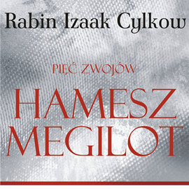 okładka Hamesz Megilot (Pięć Zwojów) Rabina Cylkowa, Audiobook | Cylkow Izaak