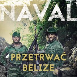 okładka Przetrwać Belize, Audiobook | Naval