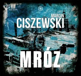 okładka Mróz, Audiobook | Ciszewski Marcin