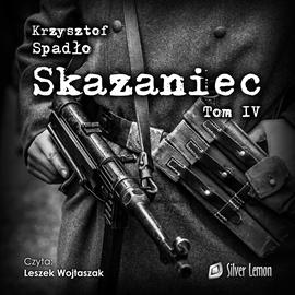 okładka Skazaniec. Tom 4, Audiobook | Spadło Krzysztof