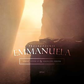 okładka Przebudzenie Emmanuela, Audiobook | Tomasz Nowak O.