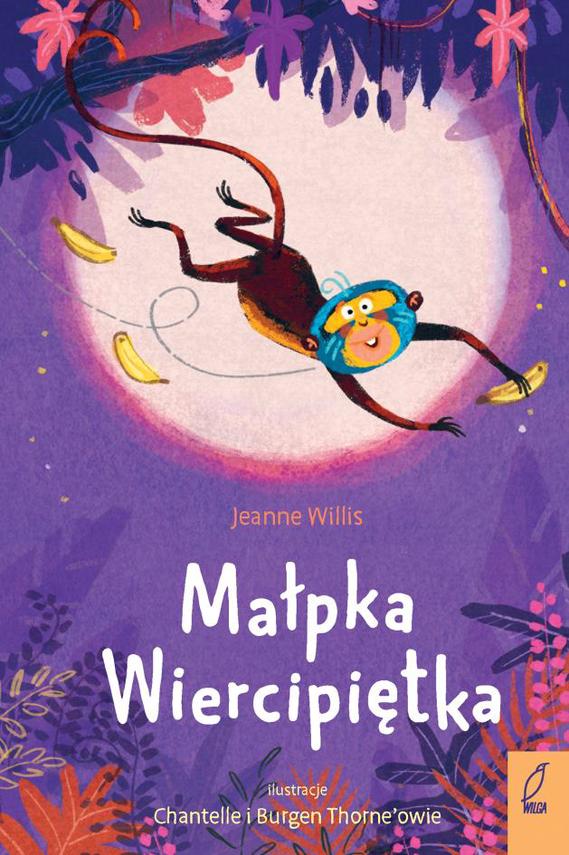 okładka Małpka Wiercipiętka, Książka | Willis Jeanne