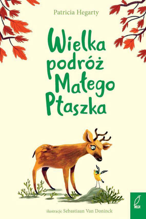 okładka Wielka podróż Małego Ptaszka, Książka | Hegarty Patricia