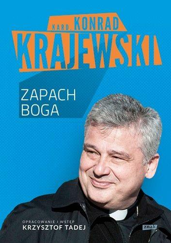 okładka Zapach Boga, Książka | Konrad Krajewski kard.