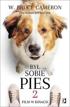 okładka Był sobie pies 2, Książka | Bruce Cameron W.
