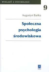 okładka Społeczna psychologia środowiskowa t.9, Książka | Bańka Augustyn
