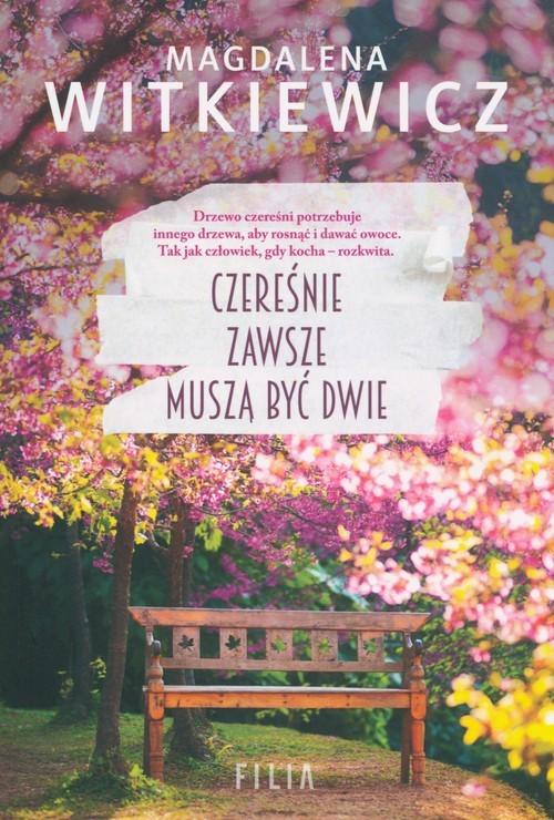 okładka Czereśnie zawsze muszą być dwie Wielkie Litery, Książka   Witkiewicz Magdalena