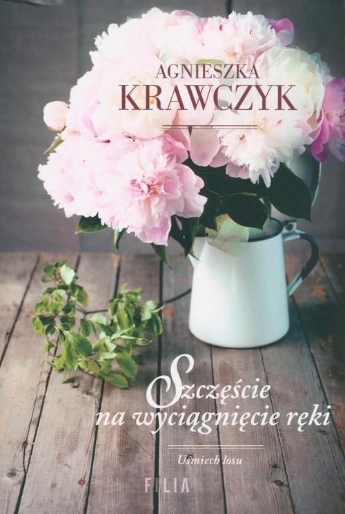 okładka Szczęście na wyciągnięcie ręki Wielkie Litery, Książka | Krawczyk Agnieszka