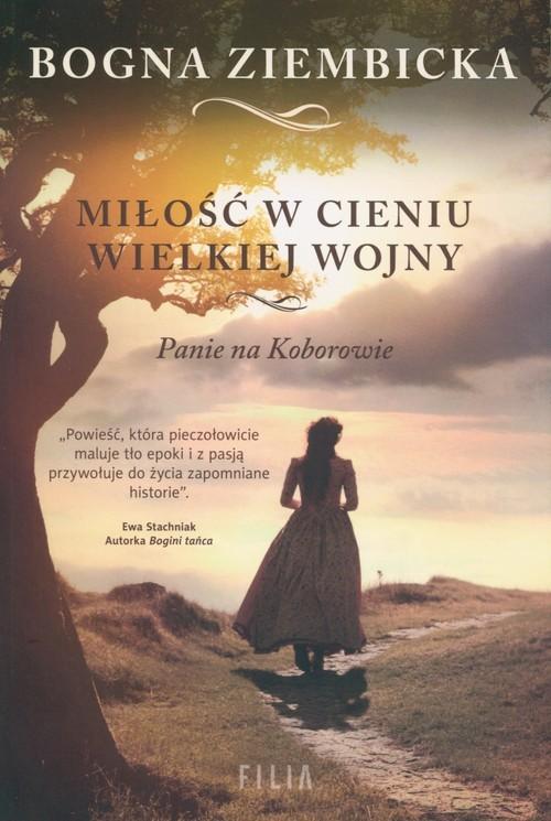 okładka Miłość w cieniu wielkiej wojny Wielkie Litery, Książka | Bogna Ziembicka