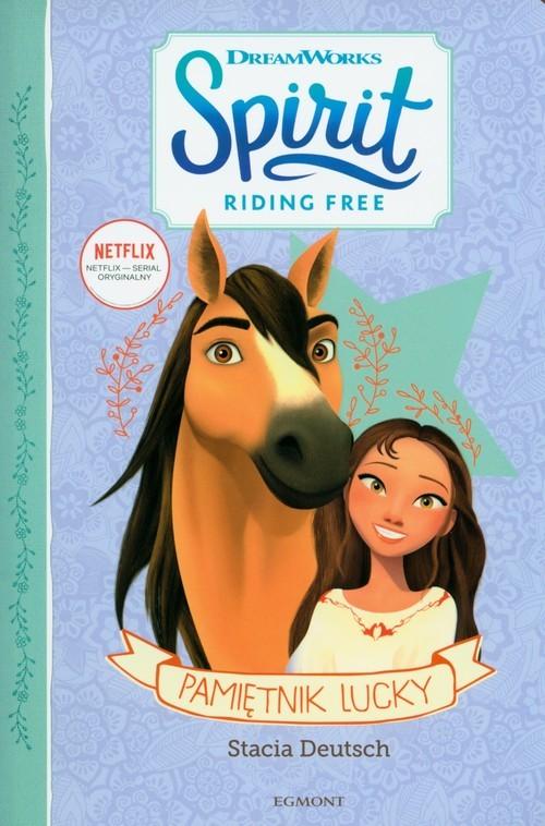 okładka Pamiętnik Lucky. Spirit Riding Free, Książka | Deutsch Stacia