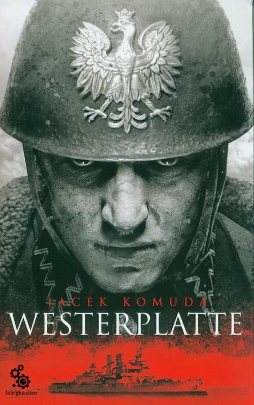okładka Westerplatte, Książka | Komuda Jacek