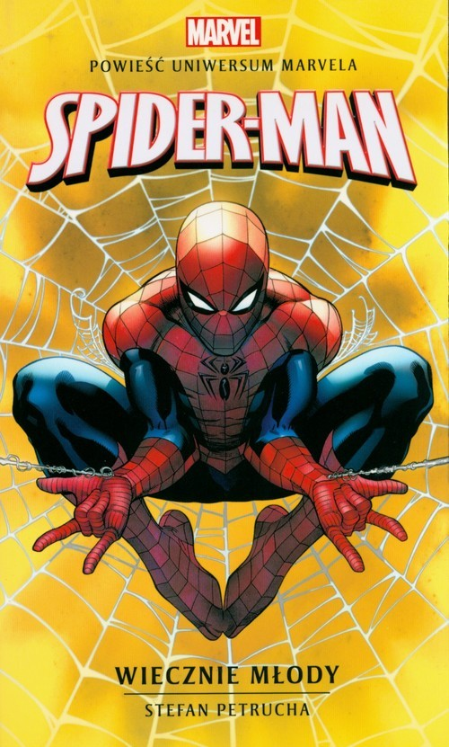 okładka Spider-Man Wiecznie młodyksiążka      Petrucha Stefan