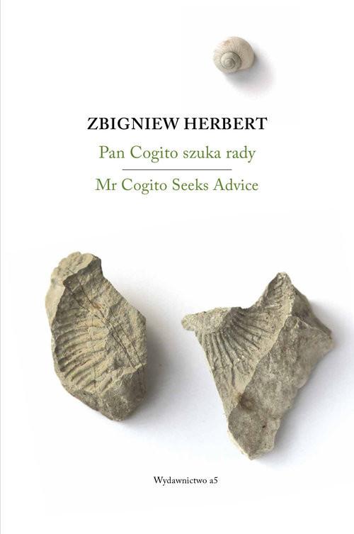 okładka Pan Cogito szuka rady/ Mr Cogito Seeks Advice, Książka | Zbigniew Herbert