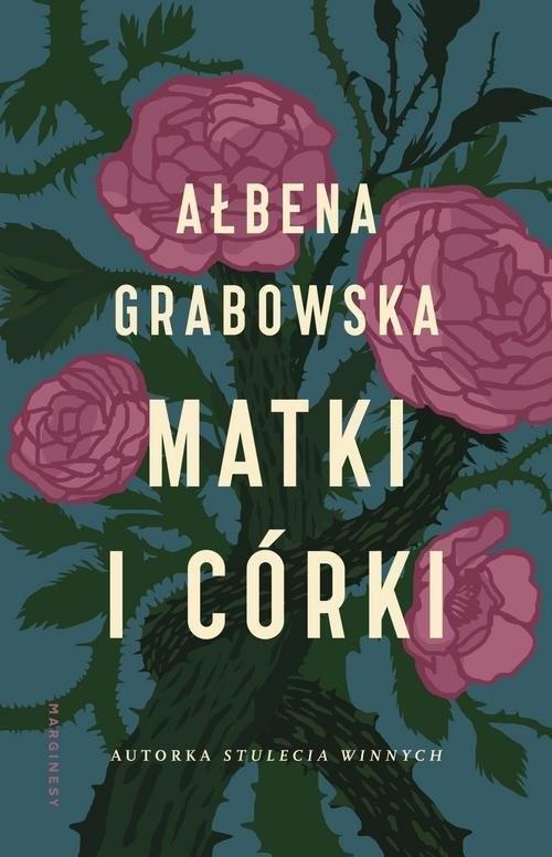 okładka Matki i córki, Książka | Grabowska Ałbena