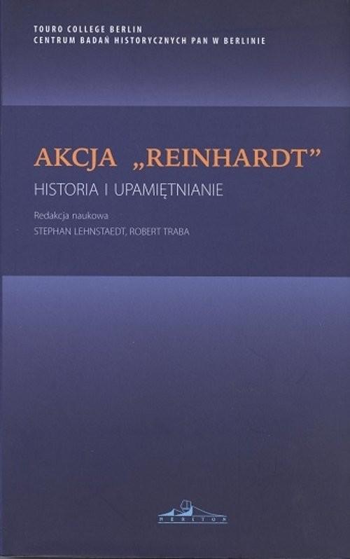 okładka Akcja Reinhardt Historia i upamiętnianie, Książka |
