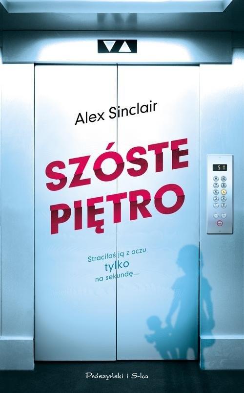 okładka Szóste piętro, Książka | Sinclair Alex