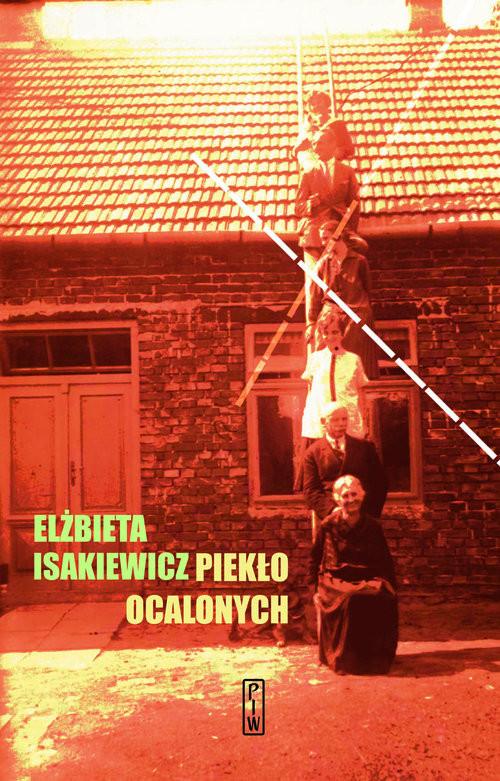 okładka Piekło ocalonychksiążka |  | Isakiewicz Elżbieta