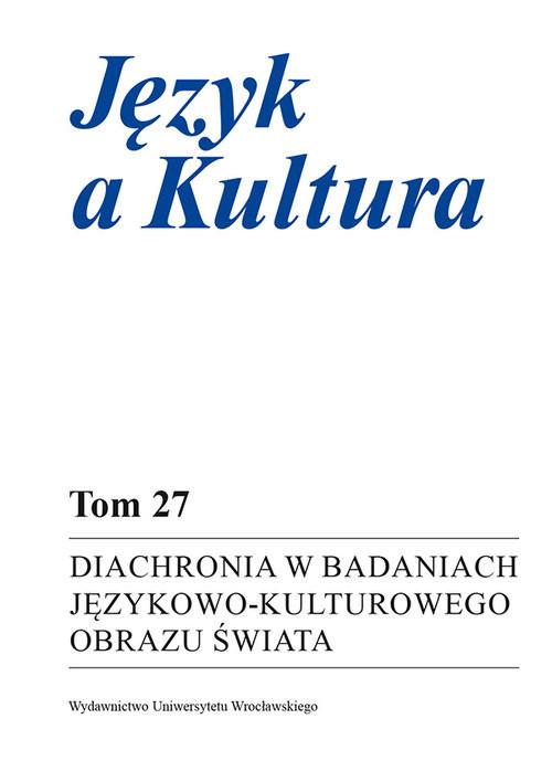 okładka Diachronia w badaniach językowo-kulturowego obrazu świata, Książka  