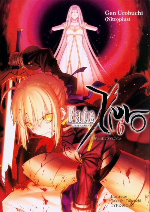 okładka Fate/Zero 6książka      Gen Urobuchi, Takashi Takauchi