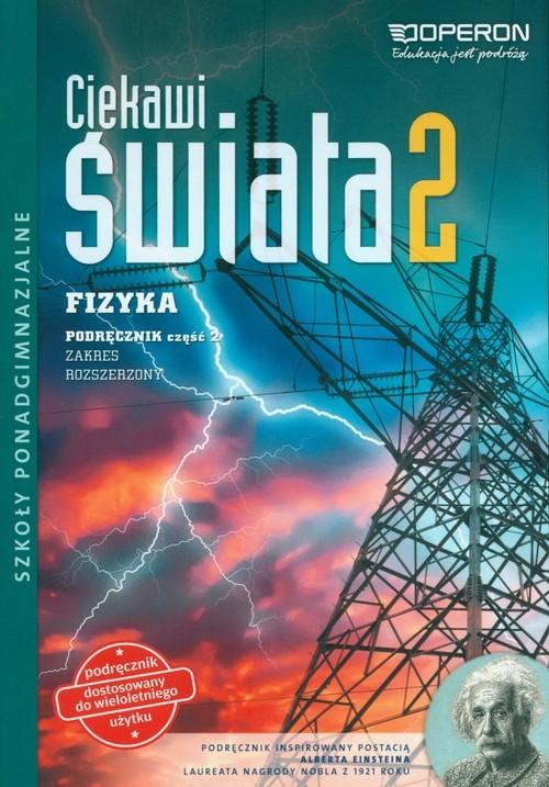 okładka Ciekawi świata 2 Fizyka Podręcznik Zakres rozszerzony Część 2 Szkoła ponadgimnazjalna, Książka | Kornaś Grzegorz