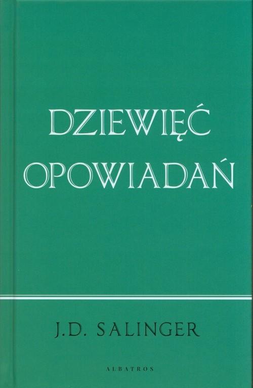 okładka Dziewięć opowiadańksiążka |  | Salinger J.D.