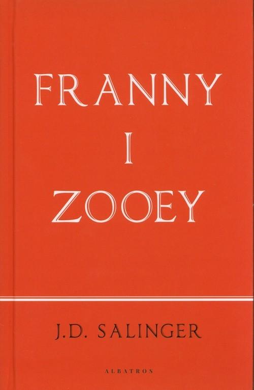 okładka Franny i Zooey, Książka | Salinger J.D.