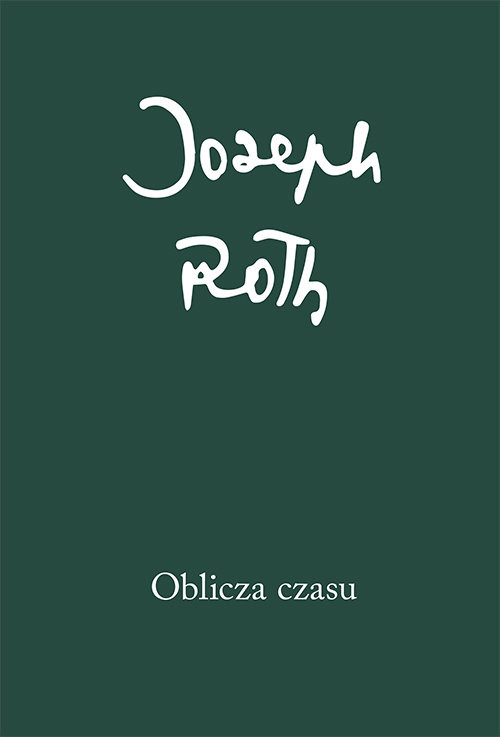 okładka Oblicza czasu, Książka | Joseph Roth