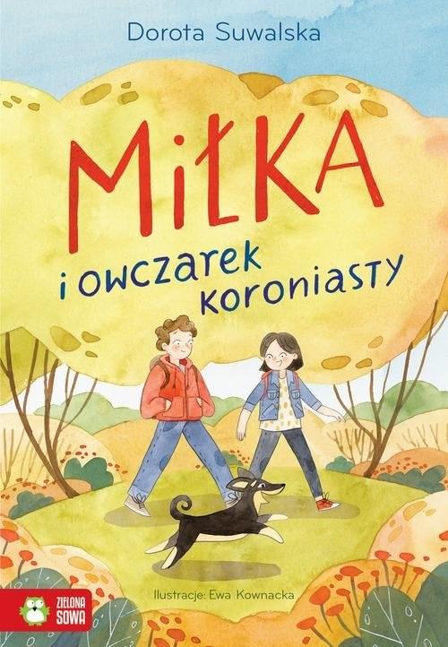 okładka Miłka i owczarek koroniasty, Książka   Dorota Suwalska