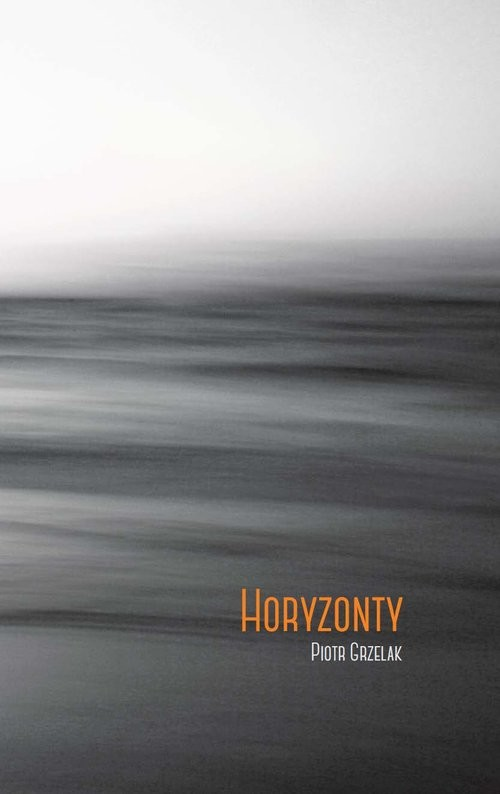 okładka Horyzonty, Książka | Grzelak Piotr